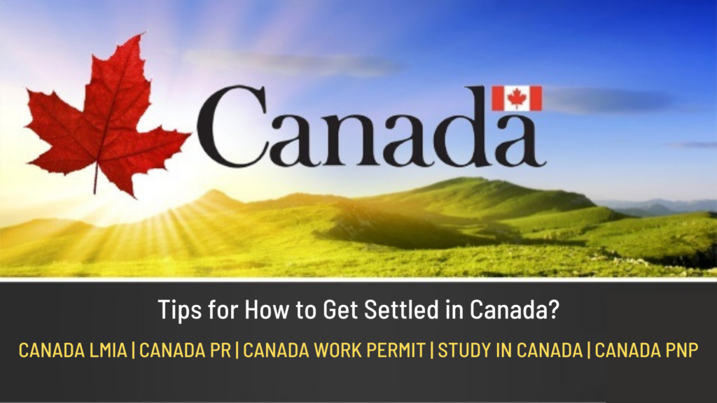 How to get settled in Canada